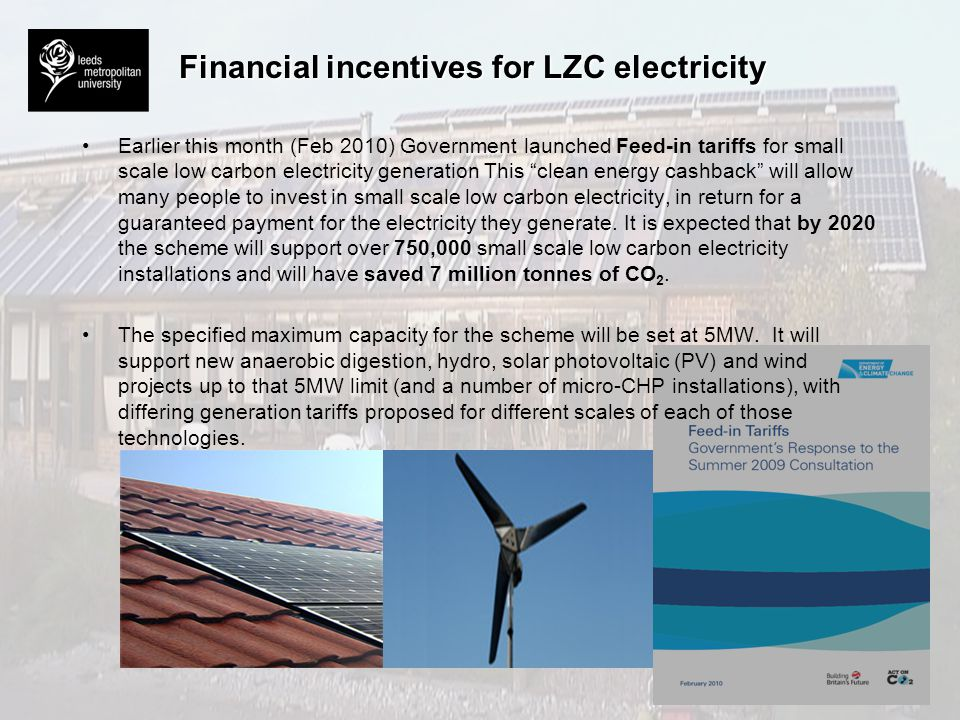 Financial incentives for LZC electricity