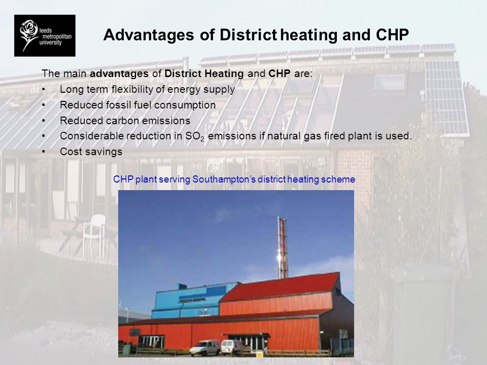 Advantages of District heating and CHP