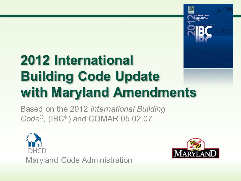 2012 International Building Code Update with Maryland Amendments