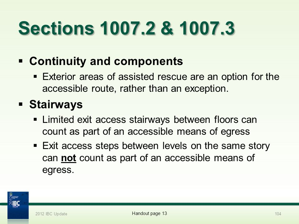 Sections 1007.2 & 1007.3 Continuity and components Stairways