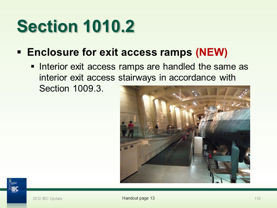 Section 1010.2 Enclosure for exit access ramps (NEW)