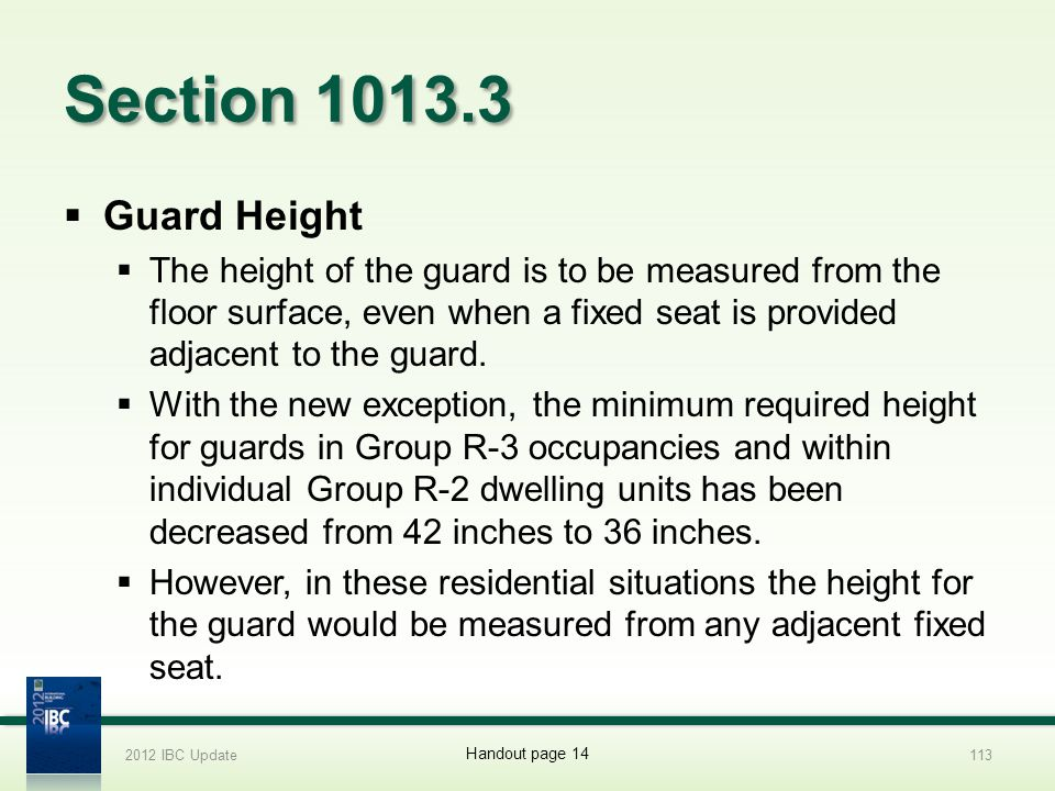 2012 IBC Update 4/1/2017. Section 1013.3. Guard Height.