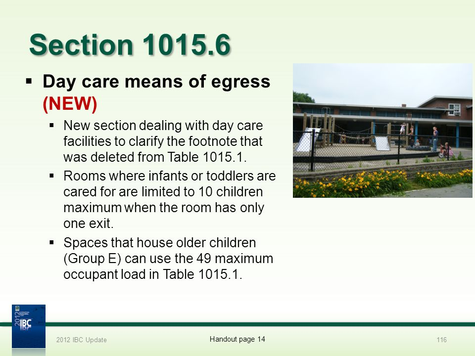 Section 1015.6 Day care means of egress (NEW)