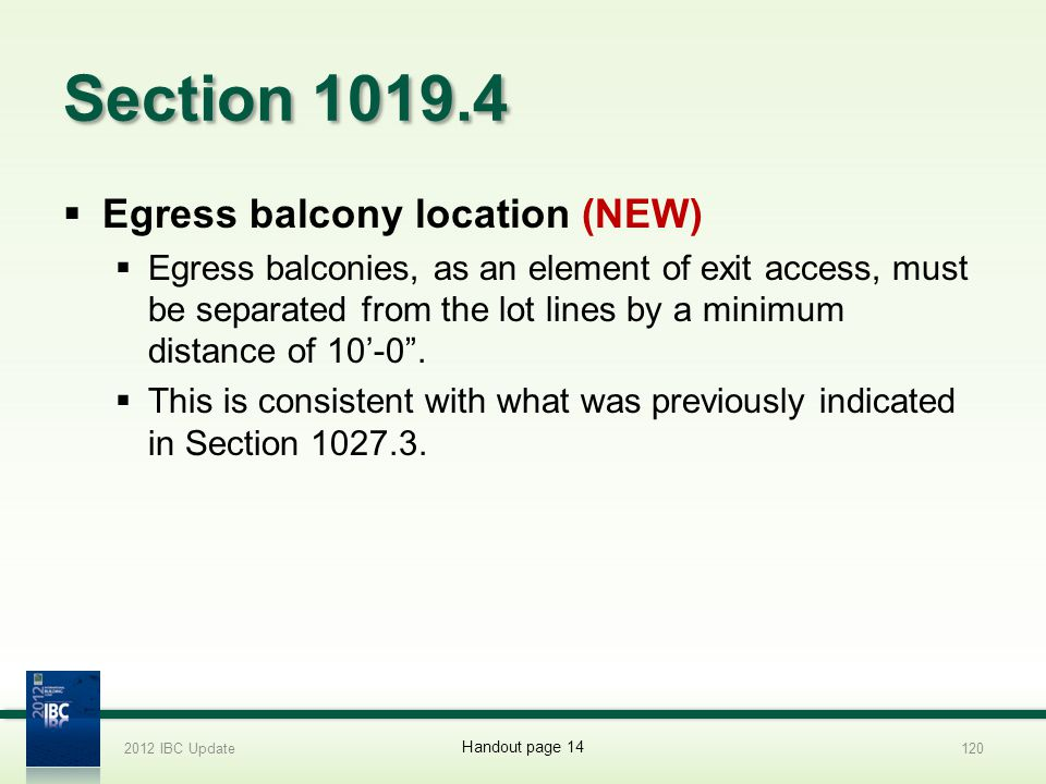 Section 1019.4 Egress balcony location (NEW)