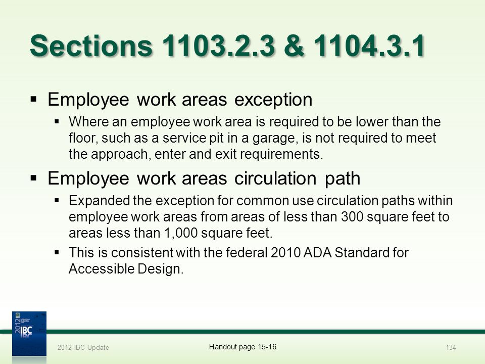 Sections 1103.2.3 & 1104.3.1 Employee work areas exception
