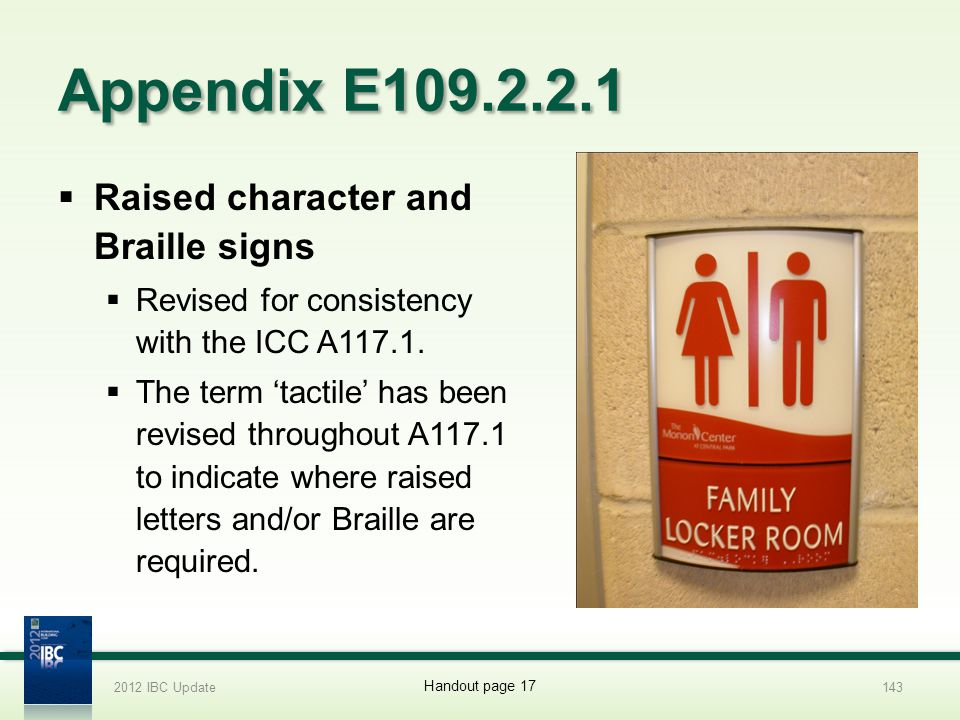 Appendix E109.2.2.1 Raised character and Braille signs