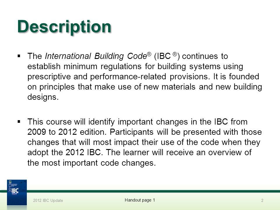 2012 IBC Update 4/1/2017. Description.