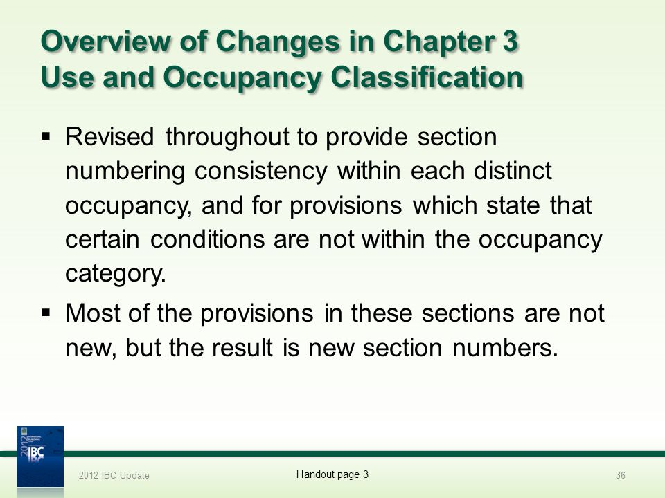 Overview of Changes in Chapter 3 Use and Occupancy Classification