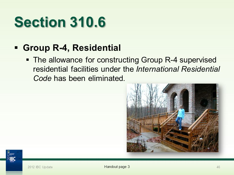 Section 310.6 Group R-4, Residential