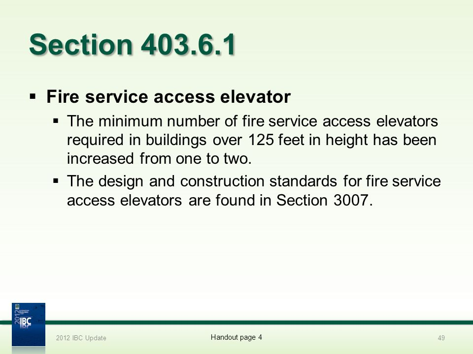 Section 403.6.1 Fire service access elevator