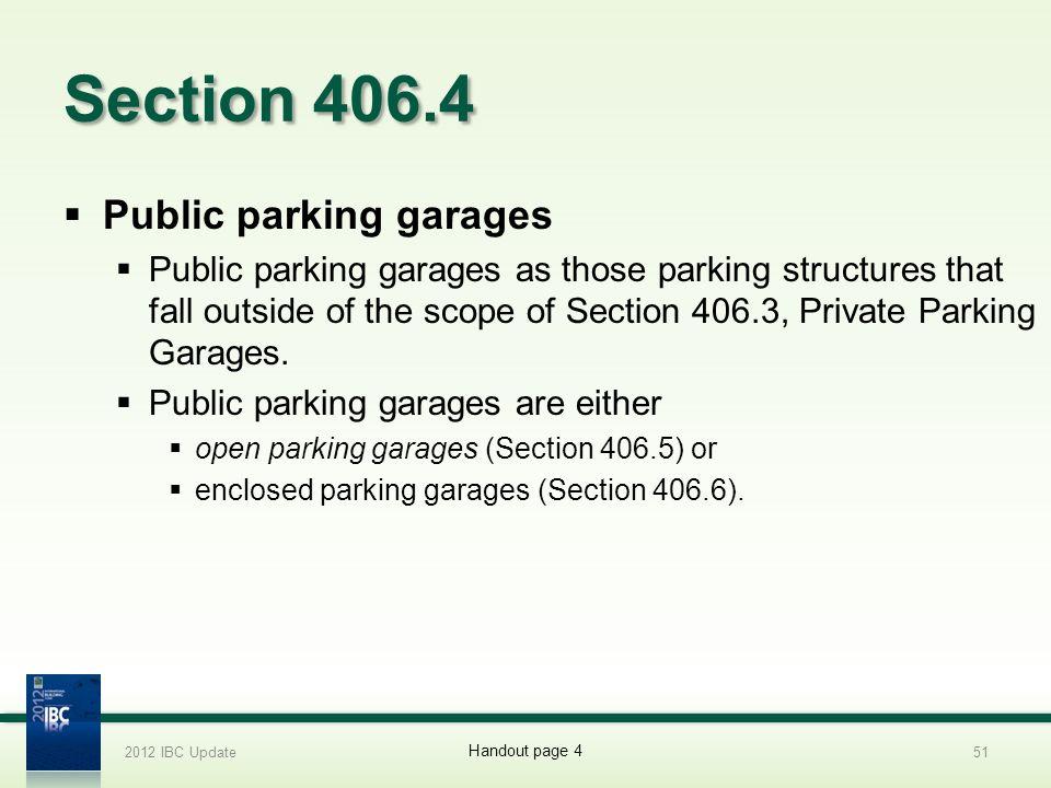 Section 406.4 Public parking garages