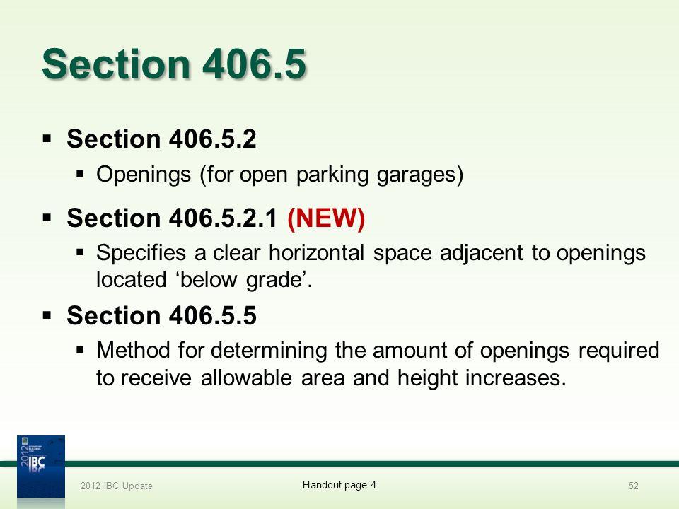 Section 406.5 Section 406.5.2 Section 406.5.2.1 (NEW) Section 406.5.5
