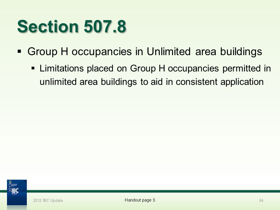 Section 507.8 Group H occupancies in Unlimited area buildings