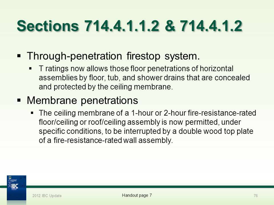 Sections 714.4.1.1.2 & 714.4.1.2 Through-penetration firestop system.