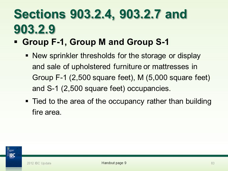 Sections 903.2.4, 903.2.7 and 903.2.9 Group F-1, Group M and Group S-1