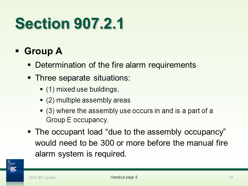 Section 907.2.1 Group A Determination of the fire alarm requirements