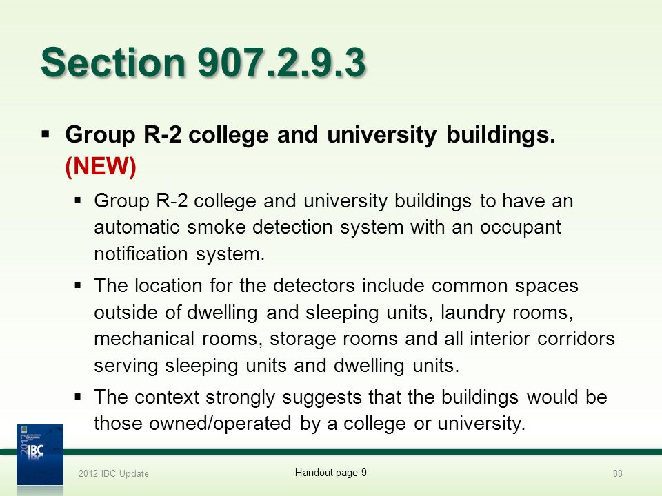 Section 907.2.9.3 Group R-2 college and university buildings. (NEW)