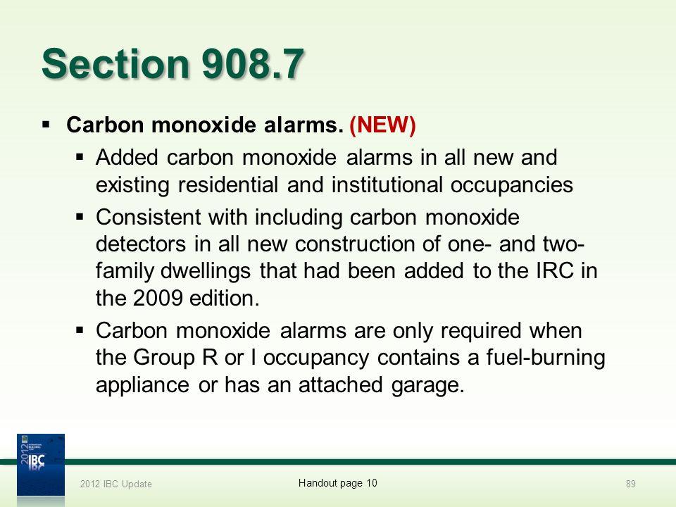 Section 908.7 Carbon monoxide alarms. (NEW)