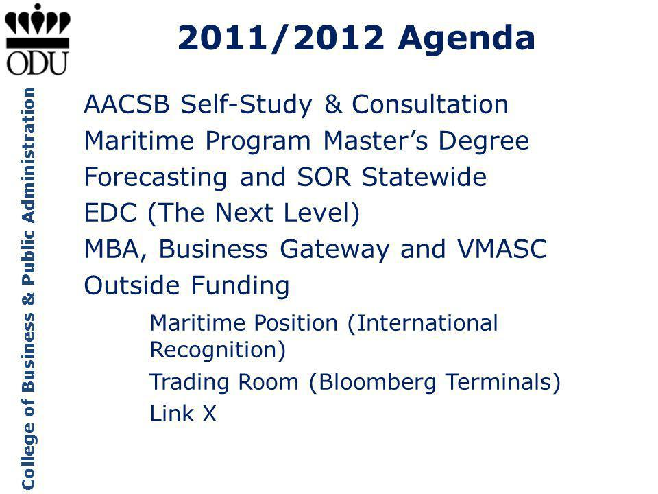 2011/2012 Agenda AACSB Self-Study & Consultation