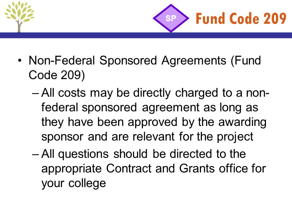 Fund Code 209 Non-Federal Sponsored Agreements (Fund Code 209)