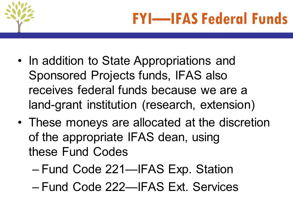 FYI—IFAS Federal Funds