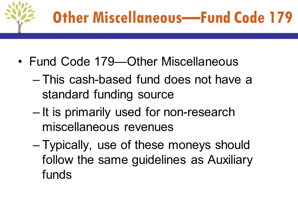 Other Miscellaneous—Fund Code 179
