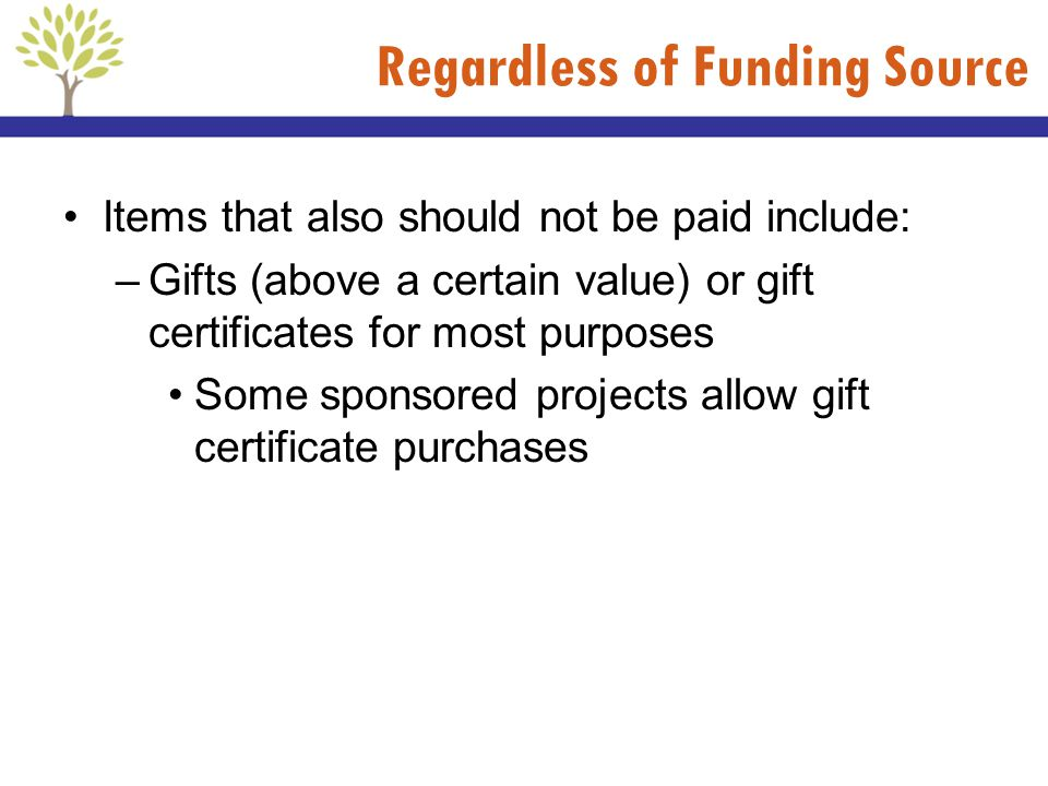 Regardless of Funding Source