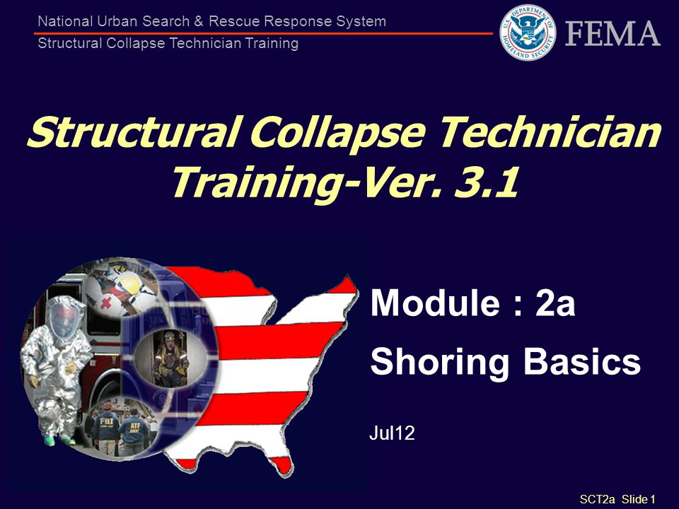 Structural Collapse Technician Training-Ver. 3.1