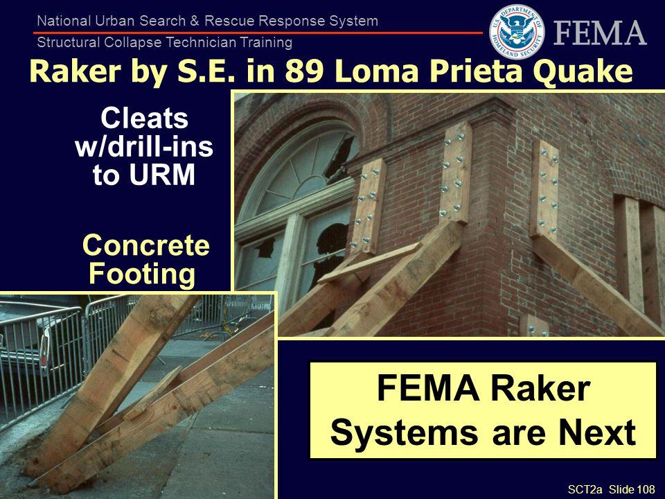 Raker by S.E. in 89 Loma Prieta Quake