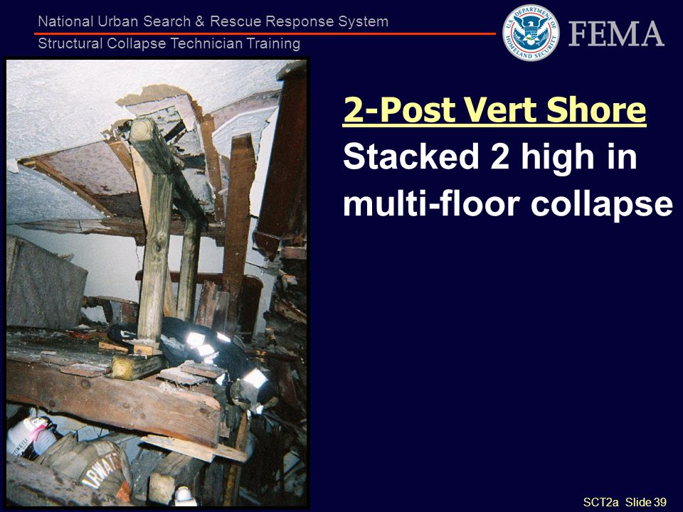 2-Post Vert Shore Stacked 2 high in multi-floor collapse