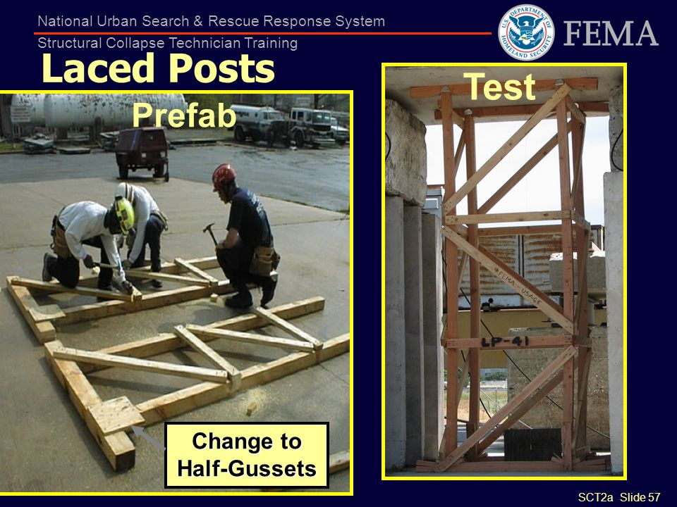 Laced Posts Test Prefab Change to Half-Gussets