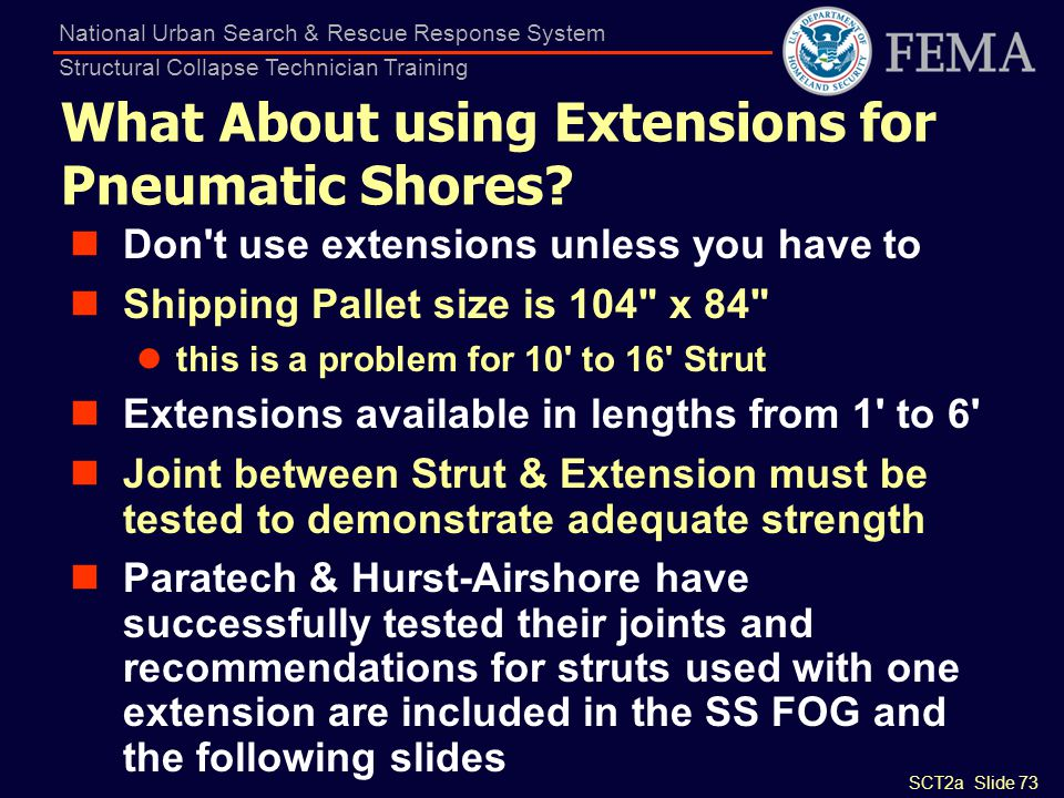 What About using Extensions for Pneumatic Shores