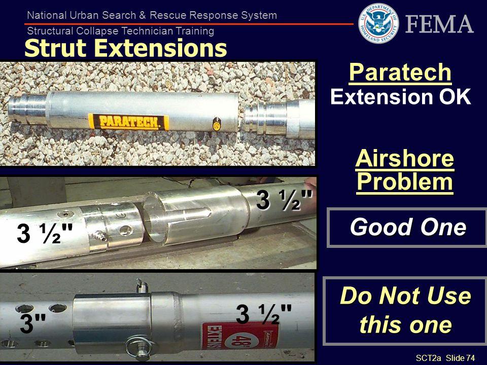 3 ½ 3 ½ 3 ½ 3 Strut Extensions Paratech Extension OK