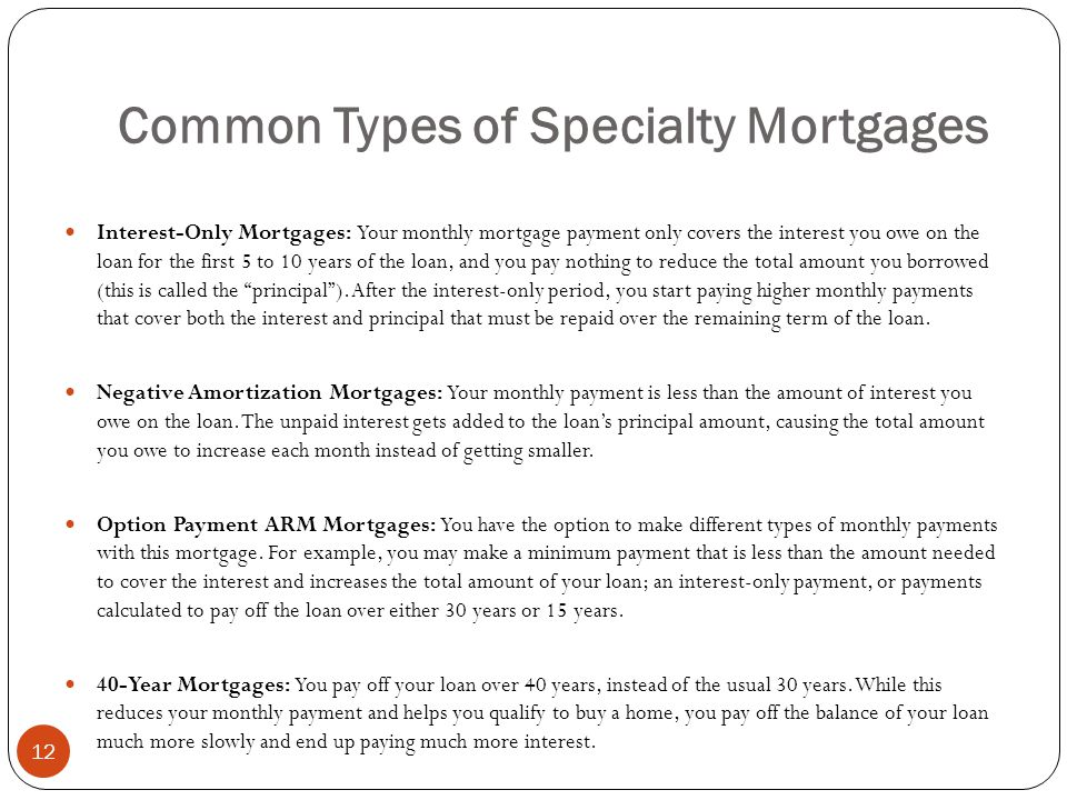 Common Types of Specialty Mortgages