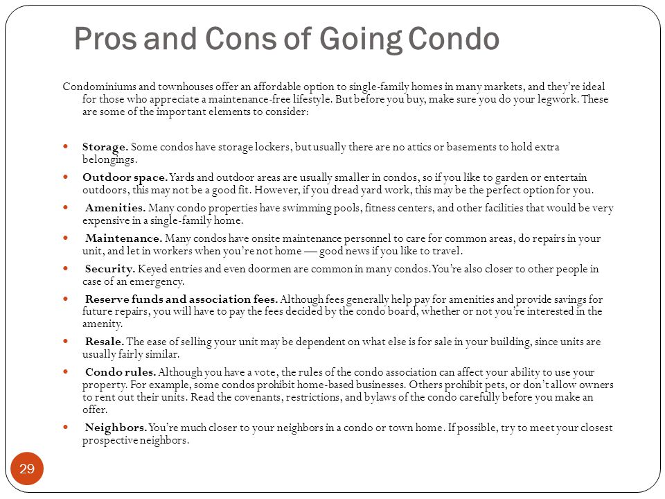 Pros and Cons of Going Condo