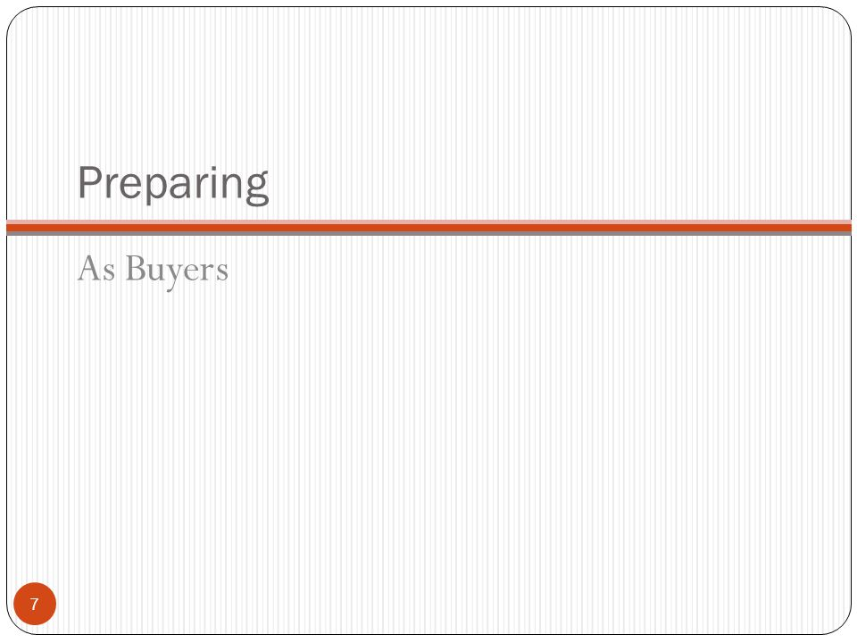 Preparing As Buyers