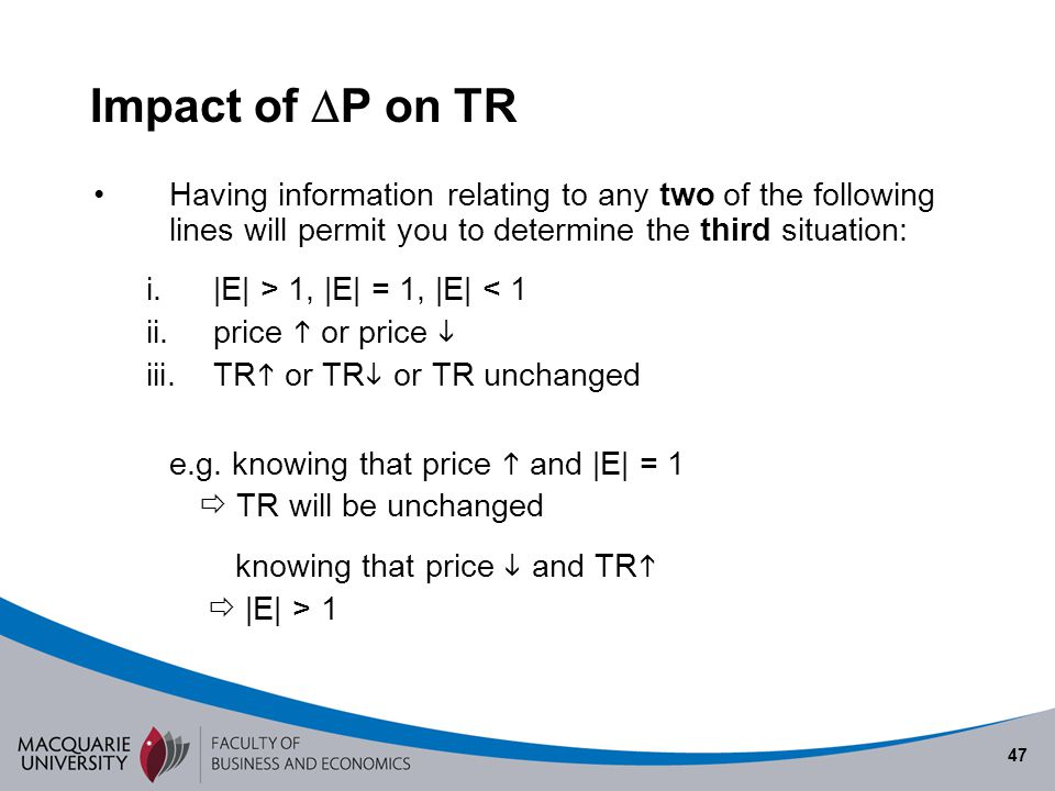 Semester 1 2010 Impact of P on TR. Having information relating to any two of the following lines will permit you to determine the third situation: