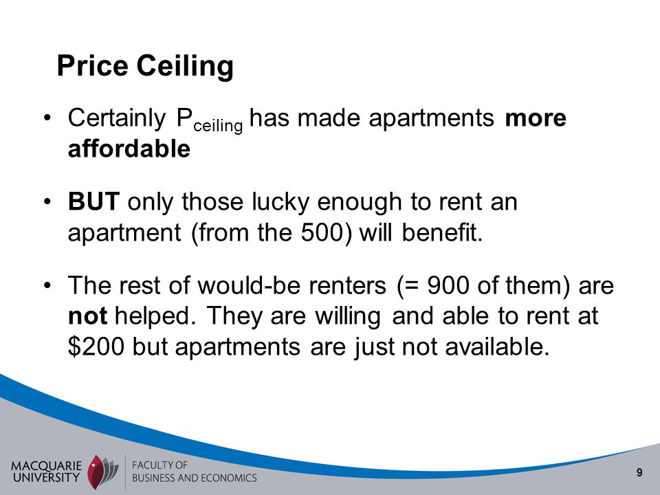 Price Ceiling Certainly Pceiling has made apartments more affordable