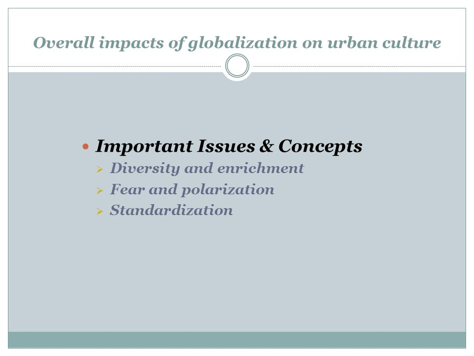 Overall impacts of globalization on urban culture