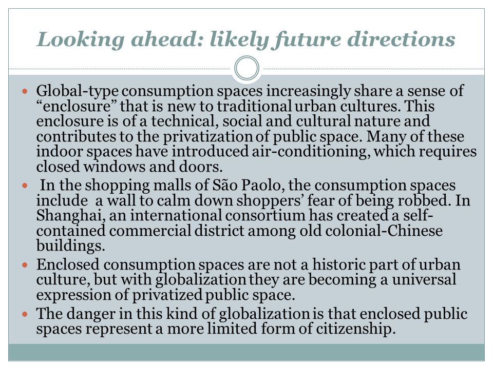 Looking ahead: likely future directions