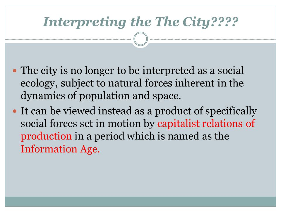 Interpreting the The City