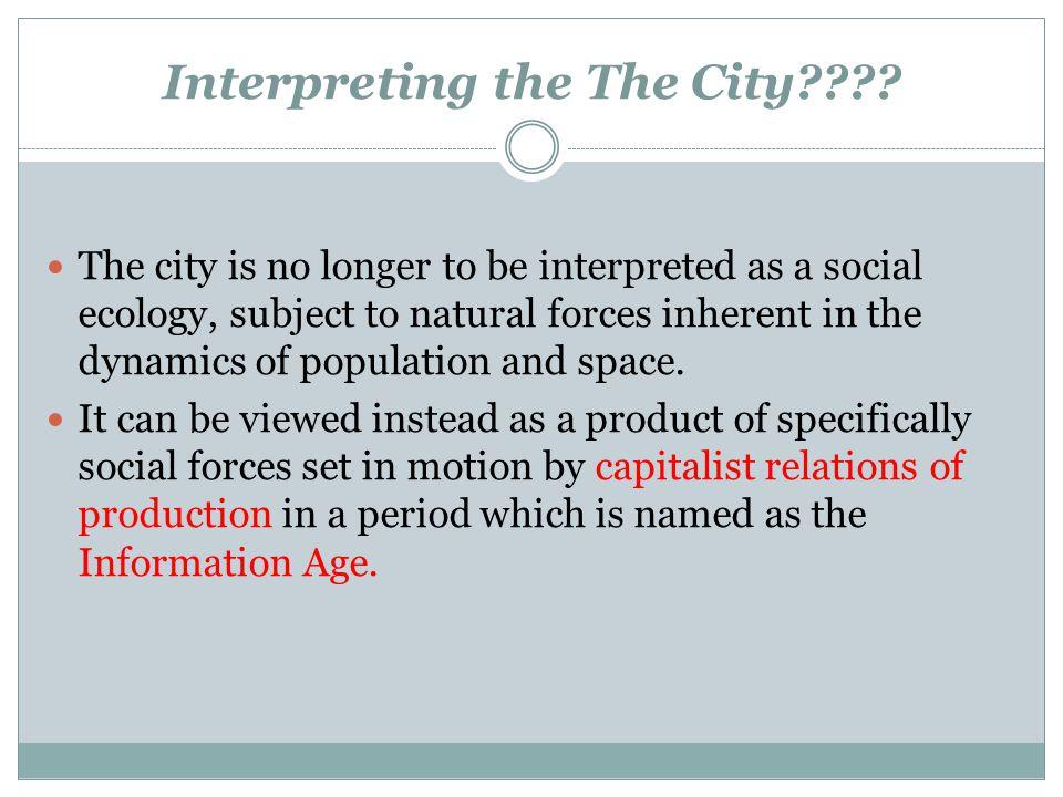 Interpreting the The City
