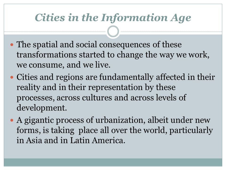 Cities in the Information Age