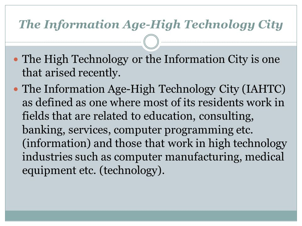 The Information Age-High Technology City