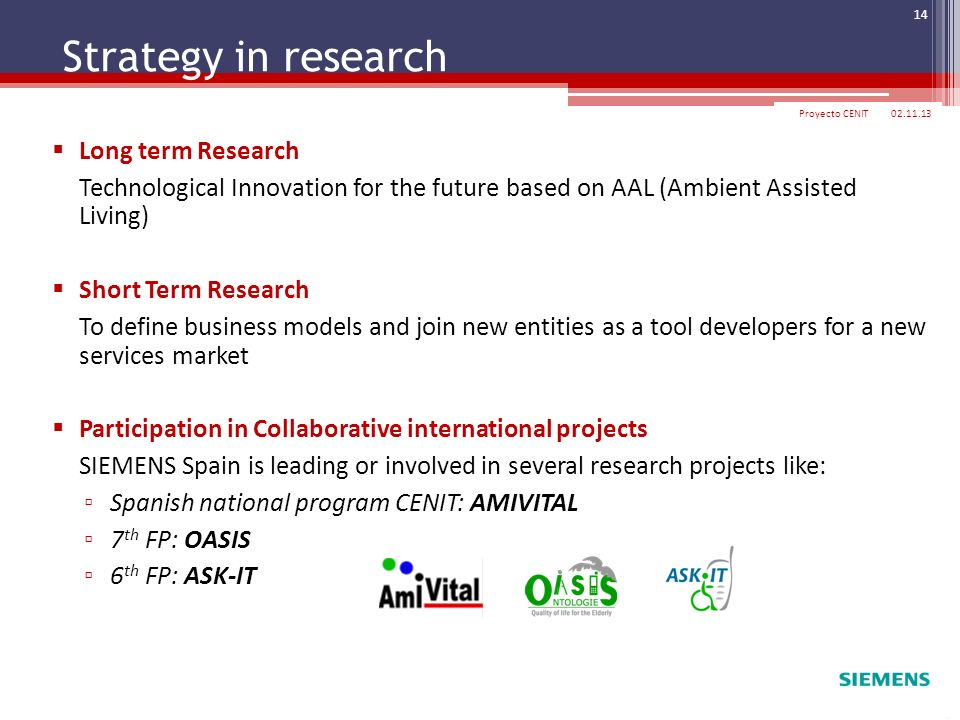 Strategy in research Long term Research
