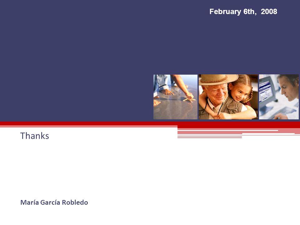 February 6th, 2008 Thanks María García Robledo