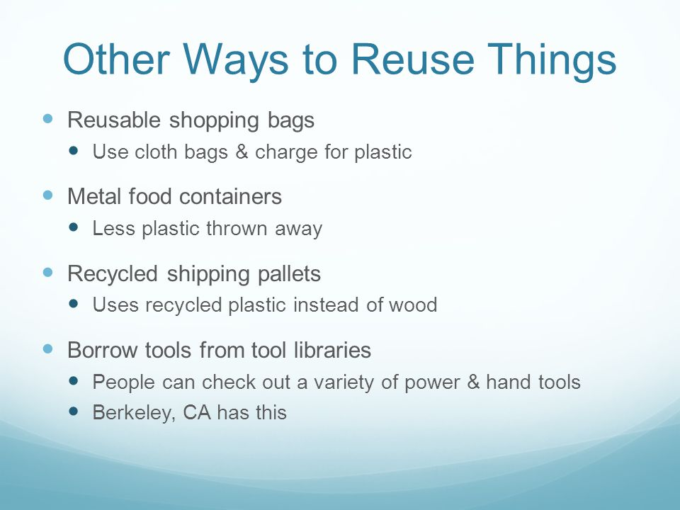 Other Ways to Reuse Things