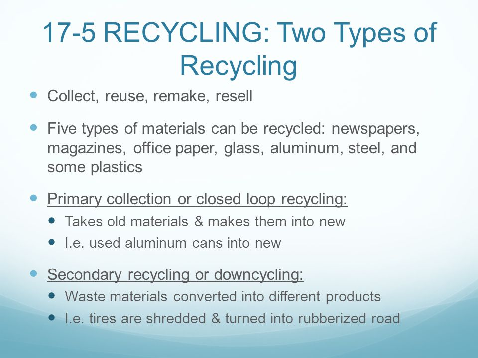 the two major reasons for recycling waste materials Keywords: instructional resources waste materials recycling teaching and  learning  result of disposing waste materials in them which are the main  cause of  dale's cone of experience suggests that after two weeks of learning.