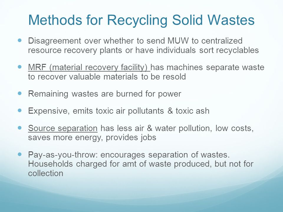 Methods for Recycling Solid Wastes