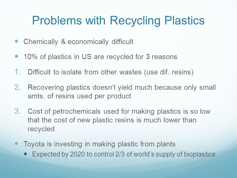Problems with Recycling Plastics